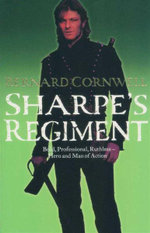 Sharpe's Regiment : Richard Sharpe and the Winter Campaign 1814 (Book 15) - Bernard Cornwell