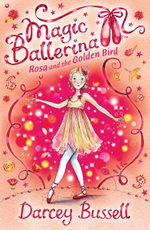 Rosa and the Golden Bird - Darcey Bussell