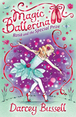 Rosa and the Special Prize : Rosa's Adventures - Darcey Bussell
