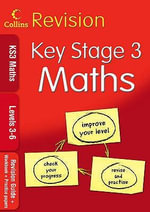 KS3 Maths L3-6 : Revision Guide + Workbook + Practice Papers - Keith Gordon