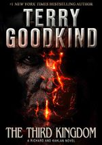 The Third Kingdom : Sword of Truth Series : Book 13 - Terry Goodkind