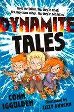 Tollins II : Dynamite Tales - Conn Iggulden