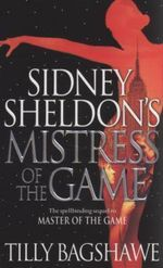 Sidney Sheldon's Mistress of the Game - Sidney Sheldon
