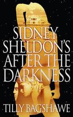 Sidney Sheldon's After the Darkness - Sidney Sheldon