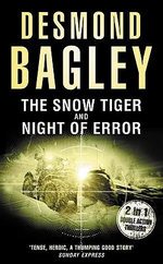 The Snow Tiger / Night of Error - Desmond Bagley