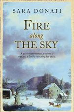 Fire Along the Sky - Sara Donati