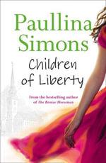 Children of Liberty - Paullina Simons