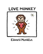 Love Monkey - Edward Monkton
