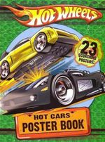 Hot Cars Poster Book : Hot Wheels