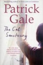 The Cat Sanctuary - Patrick Gale