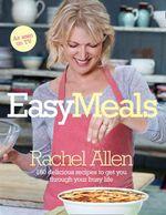 Easy Meals - Rachel Allen