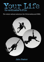 KS3 Co-ordinator's File : Your Life - John Foster