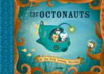 The Octonauts and the Only Lonely Monster : The Octonauts Series : Book 1 - Meomi