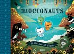 The Octonauts and the Sea of Shade : The Octonauts Series : Book 2 - Meomi