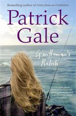 Gentleman's Relish - Patrick Gale