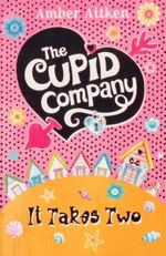 It Takes Two : Cupid Company - Amber Aitken