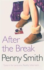After the Break : Tune In For Tantrums. Reality Bites Back... - Penny Smith