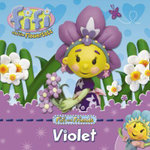 Fifi and Friends :  Violet