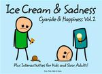 Cyanide and Happiness Vol. 2 :  Ice Cream and Sadness - Robert DenBleyker