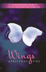 Wings : Laurel Series : Book 1 - Aprilynne Pike