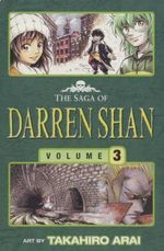 The Saga of Darren Shan - Tunnels of Blood : Saga of Darren Shan - Darren Shan