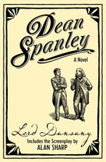 Dean Spanley : The Novel - Lord Dunsany