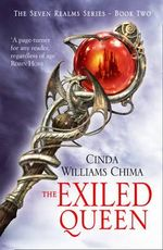 The Exiled Queen : The Seven Realms Series Book 2 - Cinda Williams Chima