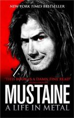 Mustaine : A Life in Metal - Dave Mustaine