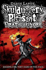 Death Bringer : Skulduggery Pleasant : Book 6 - Derek Landy