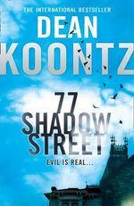 77 Shadow Street - Dean Koontz