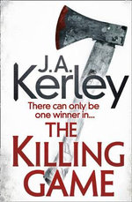 The Killing Game : Carson Ryder - J. A. Kerley