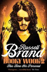 Booky Wook 2 : This Time It's Personal - Russell Brand