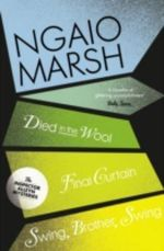Died in the Wool : WITH Final Cuirtain - Ngaio Marsh