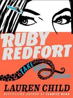 Ruby Redfort : Take Your Last Breath - Lauren Child