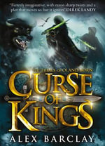 Curse of Kings - Alex Barclay
