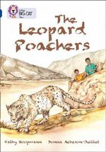 The Leopard Poachers : Band 16/ Sapphire - Kathy Hoopmann