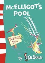 McElligot's Pool : Dr Seuss - Yellow Back Book - Dr. Seuss