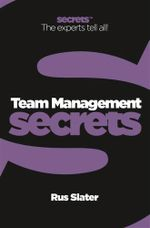 Team Management : Collins Business Secrets - Rus Slater