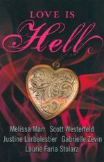 Love is Hell - Melissa Marr