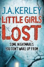 Little Girls Lost : Carson Ryder - J. A. Kerley