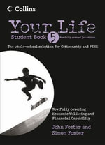 Your Life - Student Book : Student Book - John Foster