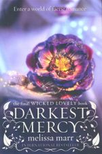 Darkest Mercy : Enter a world of faerie romance - Melissa Marr