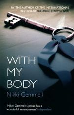With My Body - Nikki Gemmell