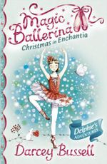 Christmas in Enchantia - Darcey Bussell
