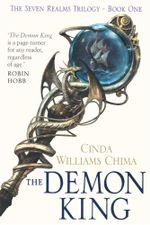 The Demon King : The Seven Realms Trilogy - Book 1 - Cinda Williams Chima