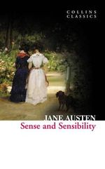Sense and Sensibility : Collins Classics - Jane Austen