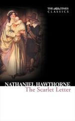 The Scarlet Letter : Collins Classics - Nathaniel Hawthorne