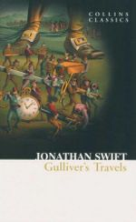 Gulliver's Travels : Collins Classics - Jonathan Swift