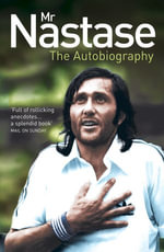 Mr Nastase : The Autobiography - Ilie Nastase