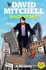 David Mitchell : Back Story - David Mitchell